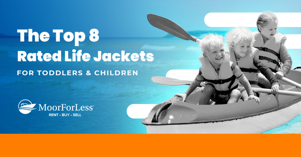Get Ready to Hit the Water With These 8 Great Life Jackets for Toddlers and Children